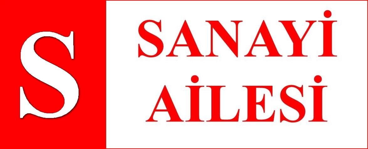 SANAYİ AİLESİ